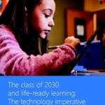 The class of 2030 and life-ready learning: The technology imperative