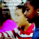 Leveling the playing field with Microsoft Learning Tools